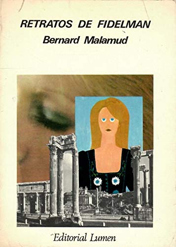 Retratos de Fidelman: MALAMUD, BERNARD