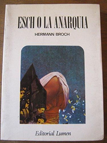 9788426411235: Esch O La Anarquia