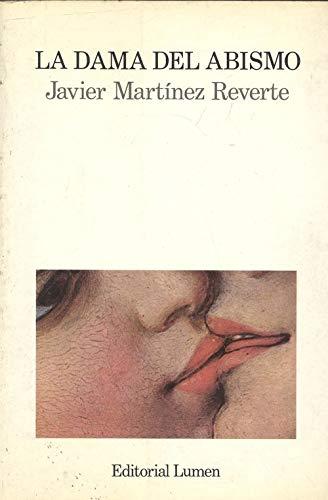 La dama del abismo (Palabra en el: Martinez Reverte, Javier