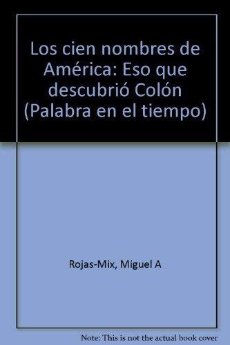 9788426412096: Los cien nombres de América (Palabra en el tiempo)