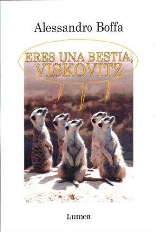 9788426412645: Eres Una Bestia Viskovitz (Palabra En El Tiempo)