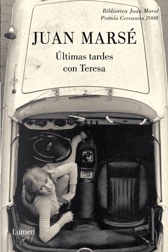 9788426412744: Ultimas tardes con Teresa / Last evening with Teresa (Spanish Edition)