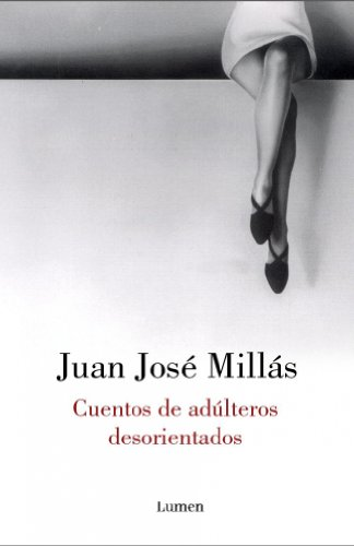 9788426413413: Cuentos De Adulteros Desorientados (Narrativa) (Spanish Edition)