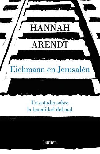 9788426413451: Eichmann en Jerusalén: Un estudio sobre la banalidad del mal (ENSAYO)