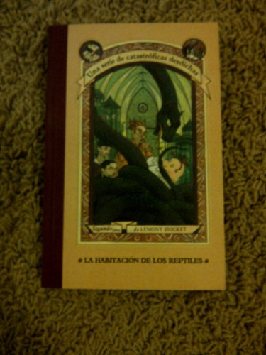 9788426413543: La habitacion de los reptiles (Series Of Unfortunate Events)