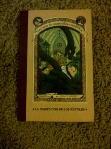 9788426413543: La Habitacion de los Reptiles / The Reptile Room (Series Of Unfortunate Events) (Spanish Edition)
