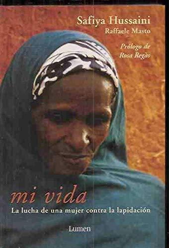 9788426413895: Mi vida. La lucha de una mujer contra la lapidación