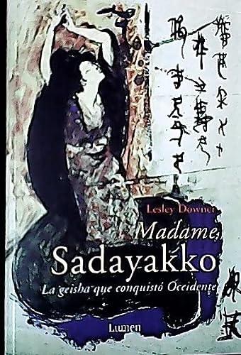 Madame Sadayakko (Memorias Y) (Spanish Edition): Downer, Lesley