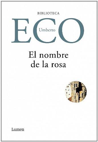 9788426414373: Nombre de la Rosa y Apostillas a el Nombre de la Rosa / Name of the Rose and Annotations to The Name of the Rose (Spanish Edition)