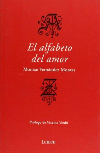 El alfabeto del amor (Spanish Edition): Montserrat Fernandez Montes