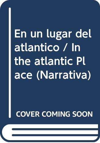 9788426414557: En un lugar del atlantico / In the atlantic Place (Narrativa) (Spanish Edition)
