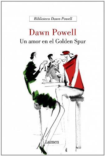 9788426415042: Un amor en el Golden Spur (BIBLIOTECA DAWN POWELL)