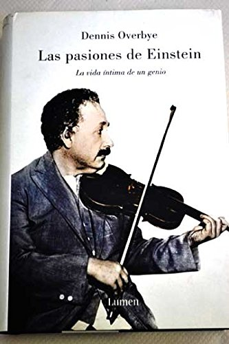 9788426415080: Las pasiones de Einstein / The Einstein Passions (Memorias Y) (Spanish Edition)