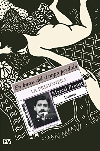 La Prisionera/ The Prisoner: En busca del: Proust, Marcel