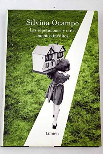 9788426415806: Las Repeticiones y Otros Cuentos Ineditos (Spanish Edition)