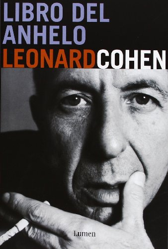 Libro del anhelo/ Book of Longing (Spanish Edition) (8426415830) by Leonard Cohen