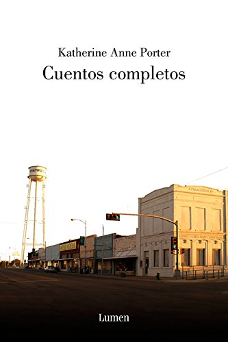 9788426416032: Cuentos Completos/ The Collected Stories of Katherine Anne Porter (Spanish Edition)