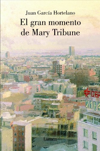 9788426416070: El Gran Momento De Mary Tribune/ The Great Moment of Mary Tribune