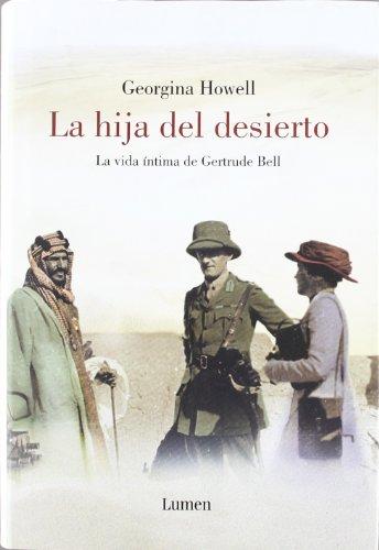 La Hija Del Desierto/ The Daughter Of Desert (Spanish Edition): Howell, Georgina