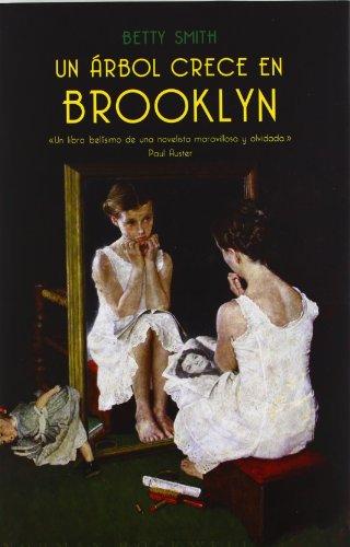 9788426416780: Un Arbol Crece En Brooklyn/ A Tree Grows In Brooklyn (Spanish Edition)