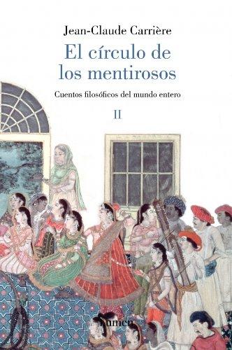 9788426416919: El segundo circulo de los mentirosos/ The Second Liers Circle (Spanish Edition)
