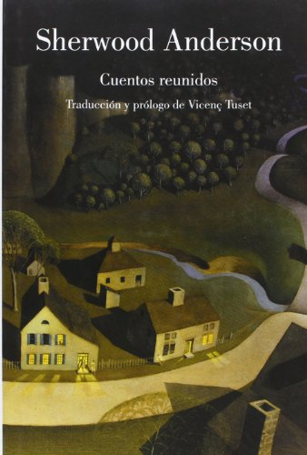 Cuentos reunidos / Collected Stories (Spanish Edition) (9788426417121) by Sherwood Anderson