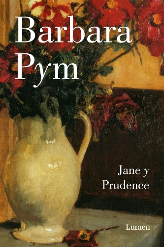 Jane y Prudence/ Jane and Prudence (Spanish Edition) - Pym, Barbara