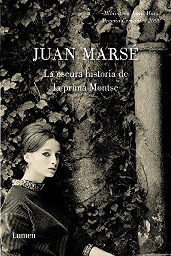 9788426417237: La oscura historia de la prima Montse (BIBLIOTECA JUAN MARSE)