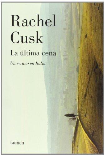 9788426417312: La última cena / The Last Supper: Un verano en Italia / A Summer in Italy (Spanish Edition)
