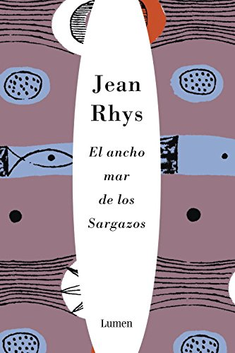 9788426417404: EL ancho mar de los sargazos/ Wide Sargasso Sea (Spanish Edition)