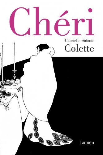 Chéri: Colette, Gabrielle-Sidonie (1873-1954)