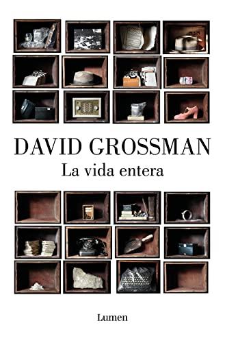 LA VIDA ENTERA: GROSSMAN, DAVID
