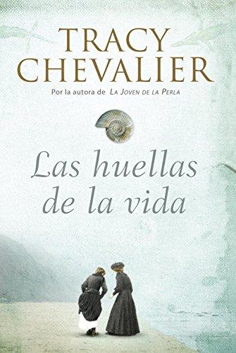 Las huellas de la vida / Remarkable: Chevalier, Tracy
