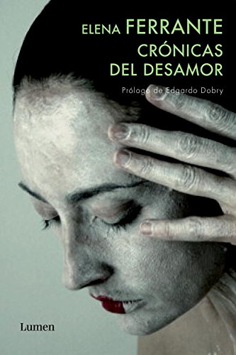 9788426418456: Cronicas del desamor / Chronicles of the Lack of Affection (Spanish Edition)