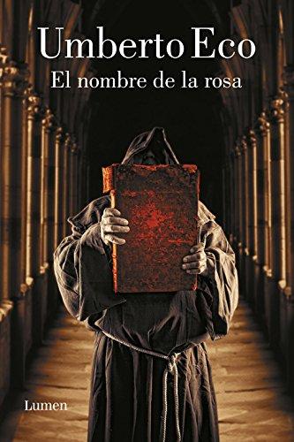 9788426418807: El nombre de la rosa y apostillas / The Name of the Rose (Spanish Edition)
