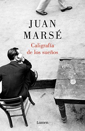 9788426418982: Caligrafía de los sueños (Biblioteca Juan Marsé)