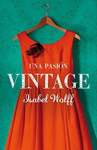 9788426419040: Una pasion vintage / A Vintage Affair (Spanish Edition)