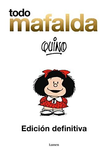 Todo Mafalda. (Nueva edicion ampliada): Quino