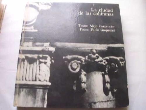 9788426420121: La ciudad de las columnas