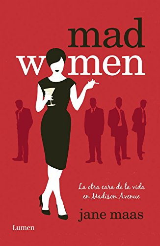 9788426421227: Mad Women: La otra cara de la vida en Madison Avenue (LUMEN)