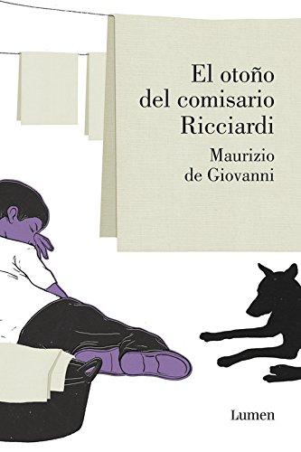 9788426422217: El otoño del comisario Ricciardi (Comisario Ricciardi 4) (LUMEN)