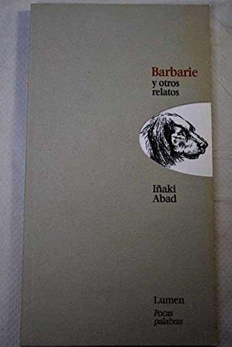 Barbarie Y Otros Relatos,