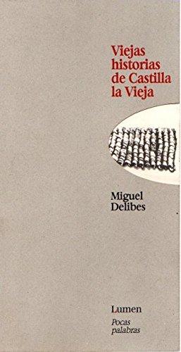 9788426423078: Viejas Historias De Castilla LA Vieja