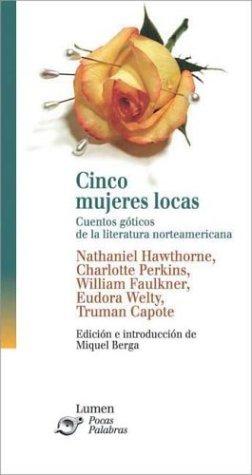 9788426423238: Cinco Mujeres Locas (Spanish Edition)