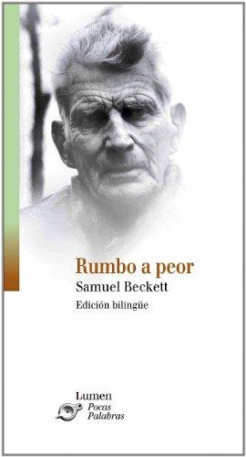 9788426423245: Rumbo a peor (NARRATIVA)