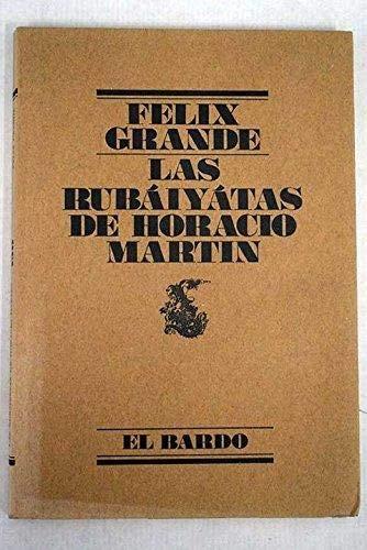 9788426427304: Rubaiyatas de Horacio Martín, las (El bardo)