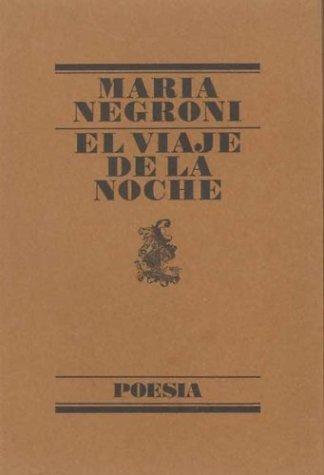 9788426427816: El Viaje de La Noche (Poesia) (Spanish Edition)