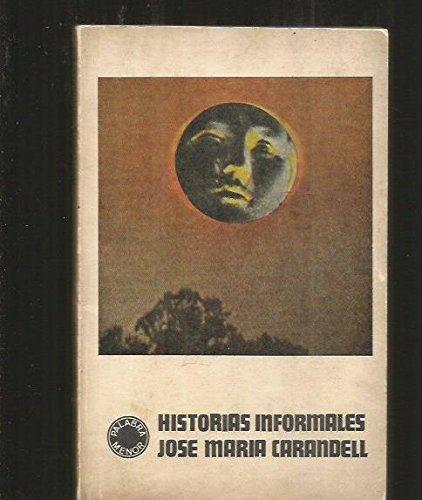 Historias informales: Carandell, José María