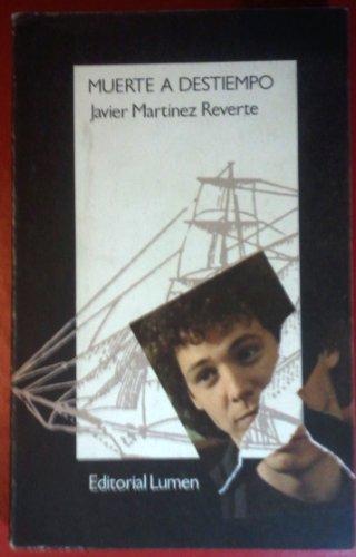 Muerte a destiempo (Palabra menor) (Spanish Edition): Martinez Reverte, Javier