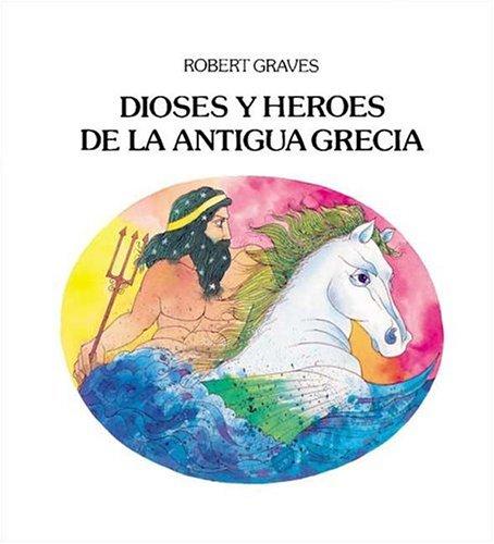 9788426430434: Dioses y Heroes De La Antigua Grecia